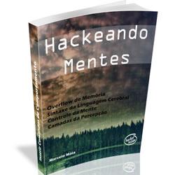 Hackeando Mentes - Curso de Persuasão e Hipnose Conversacional